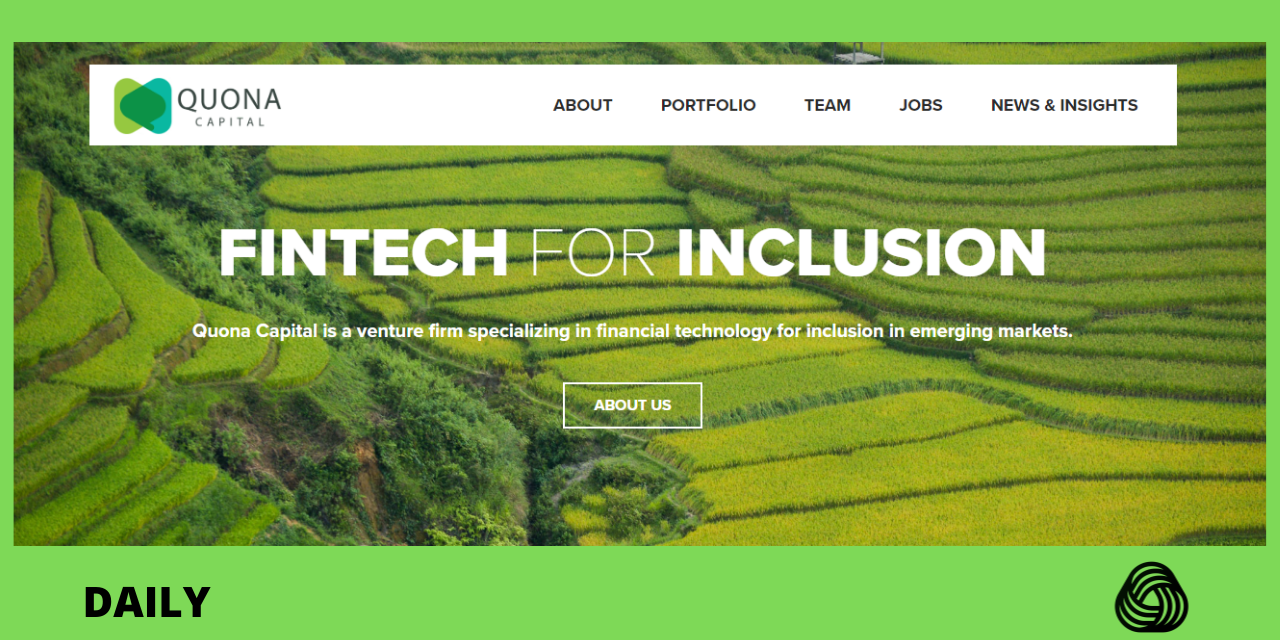 Quona Capital closes fund with $203 million aimed at financial inclusion in emerging markets.