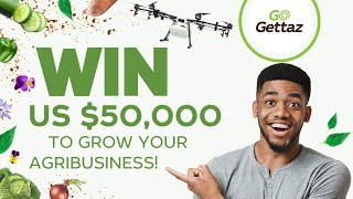 African Startups and Individuals can apply for the GoGettaz Agripreneur Prize Competition
